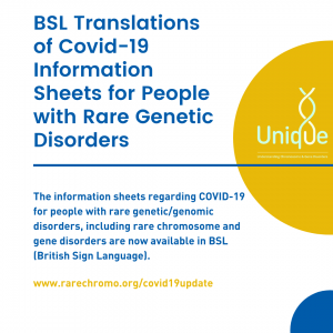 Information sheets regarding COVID-19 for people with rare genomic disorders is now available in BSL (British Sign Language).